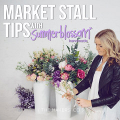 Market Stall tips with Summerblossom Handmade