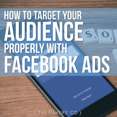 MAKERS TV Ep 24: How to target your audience properly with Facebook Ads
