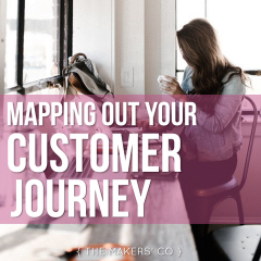 MAKERS TV Ep 28: Mapping out your Customer Journey