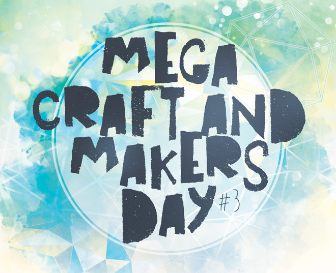 Mega craft & Makers Day