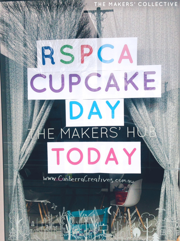The Makers' Hub RSPCA Cupcake Day Fundraiser
