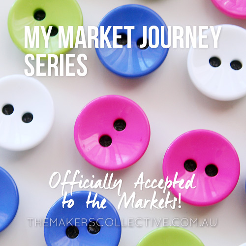 My Market Stall Journey Series – Accepted!