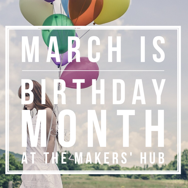March is BIRTHDAY MONTH!