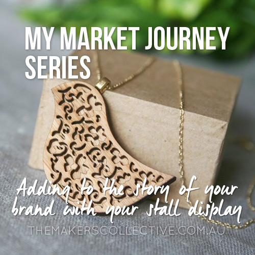 My Market Stall Journey – The importance of your stall display