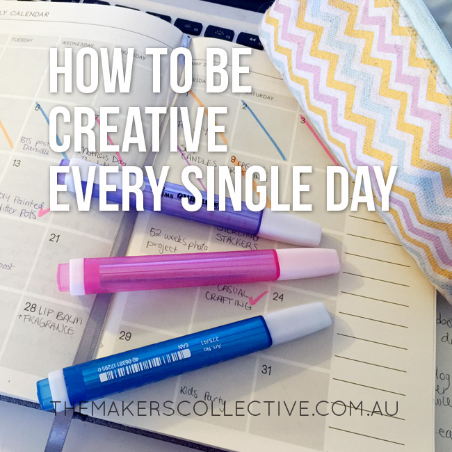 How to be creative every single day