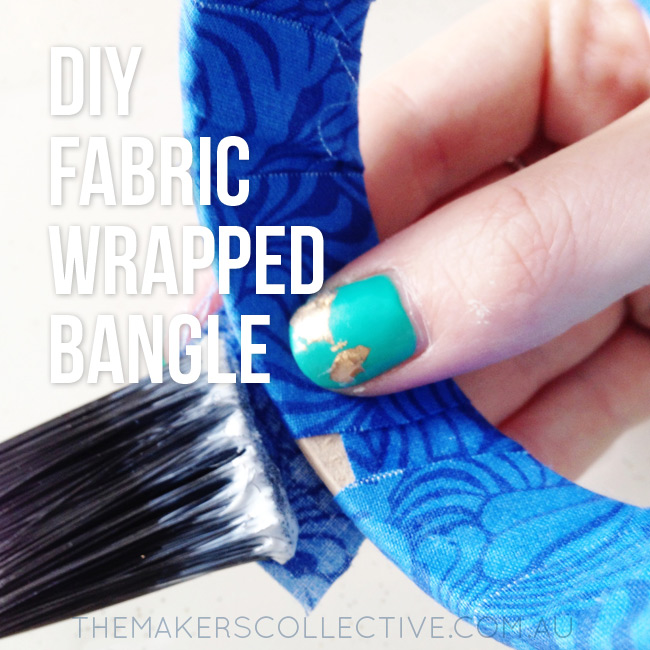 DIY Fabric Wrapped Bangle Tutorial
