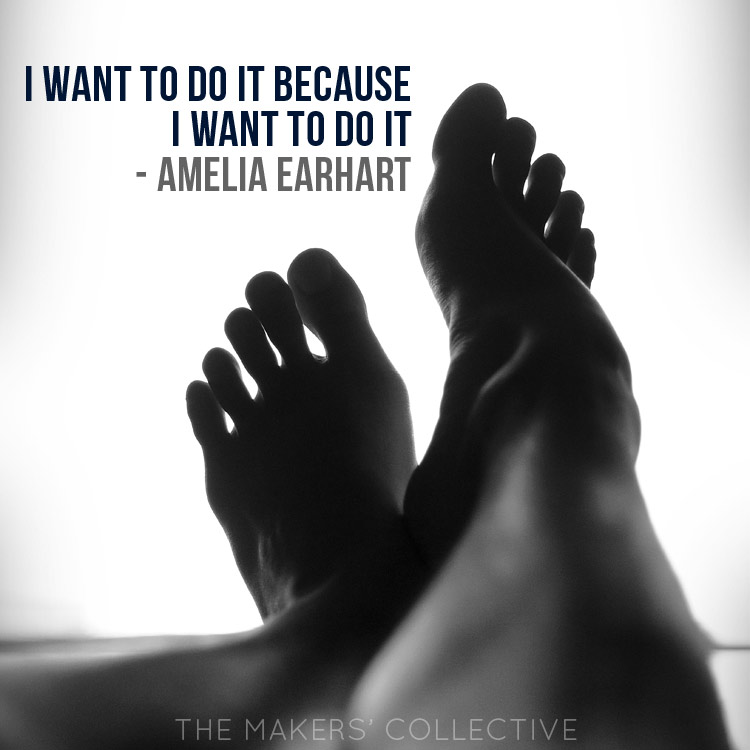 i-want-to-do-it entrepreneur quote