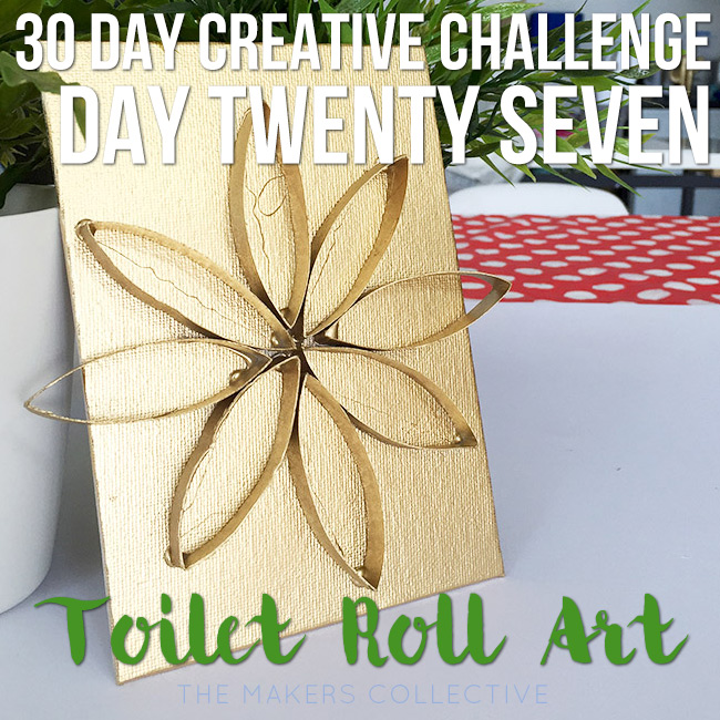 toilet-roll-art creative challenge