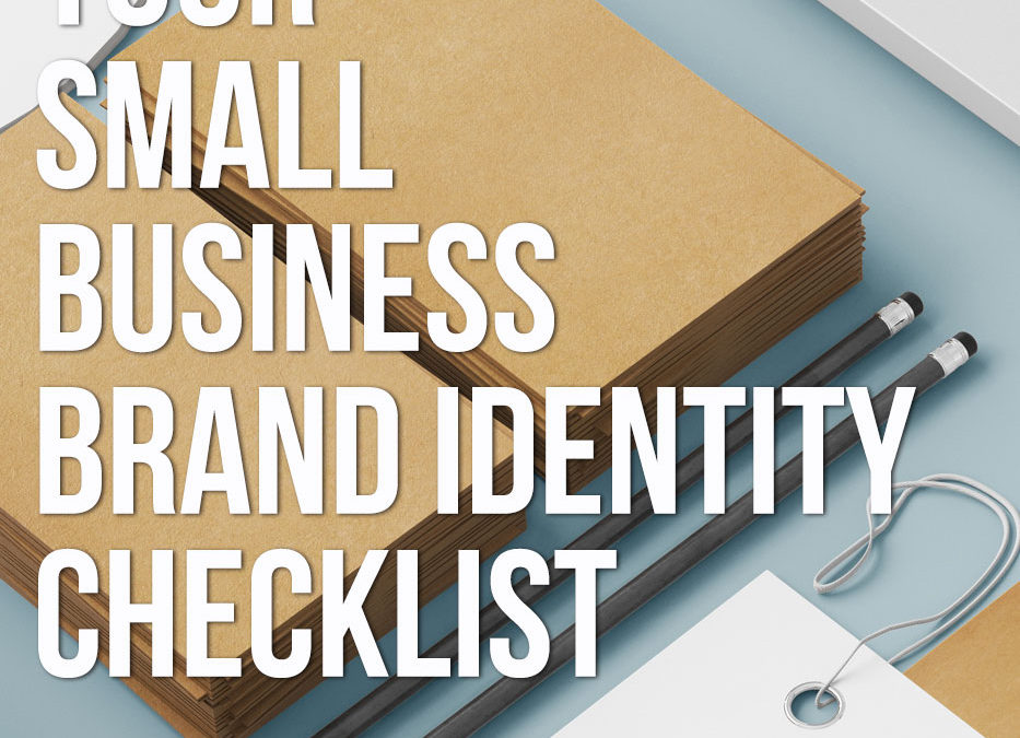Your small business brand identity checklist