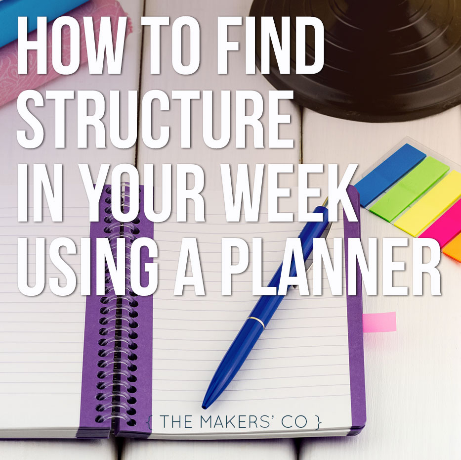 Structure you week using a planner