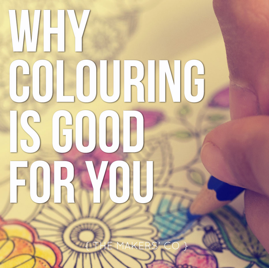 why colouring is good for you