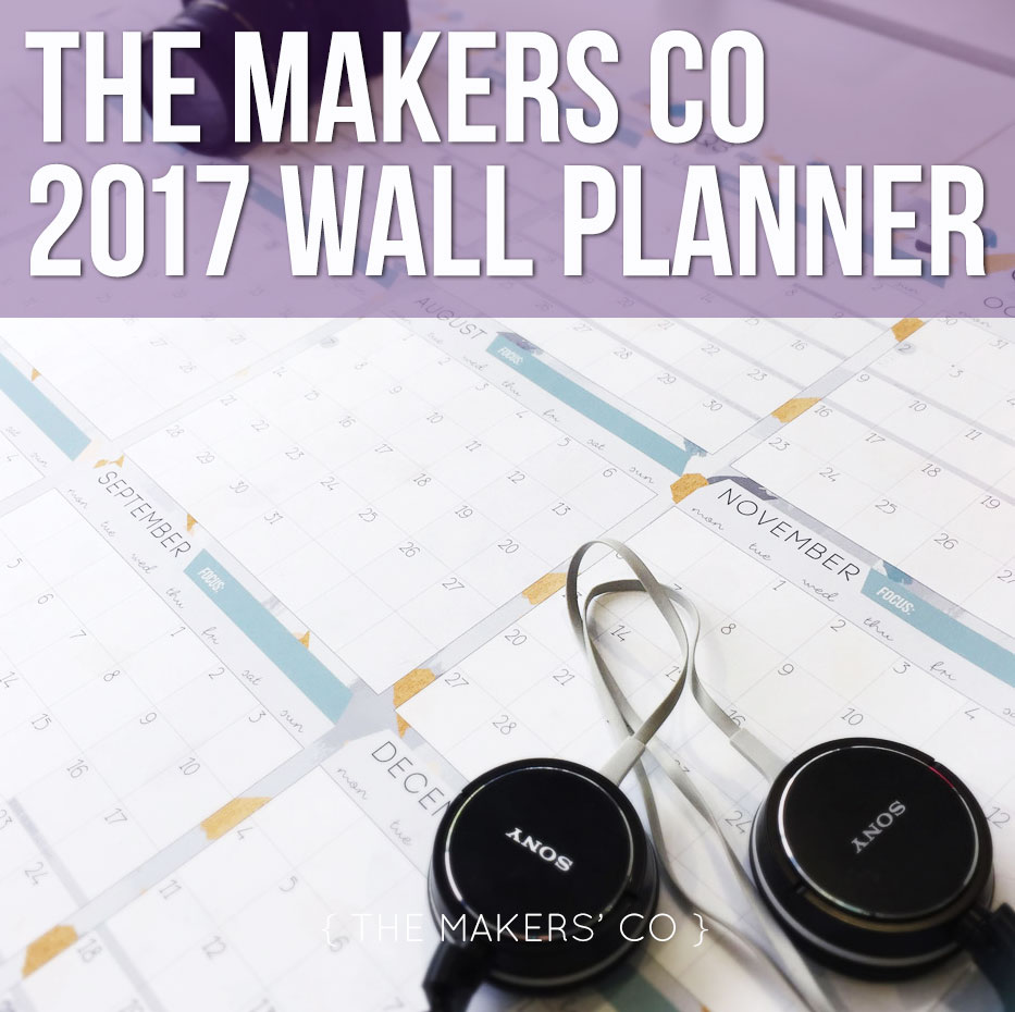 The Makers Co 2017 Wall Planner