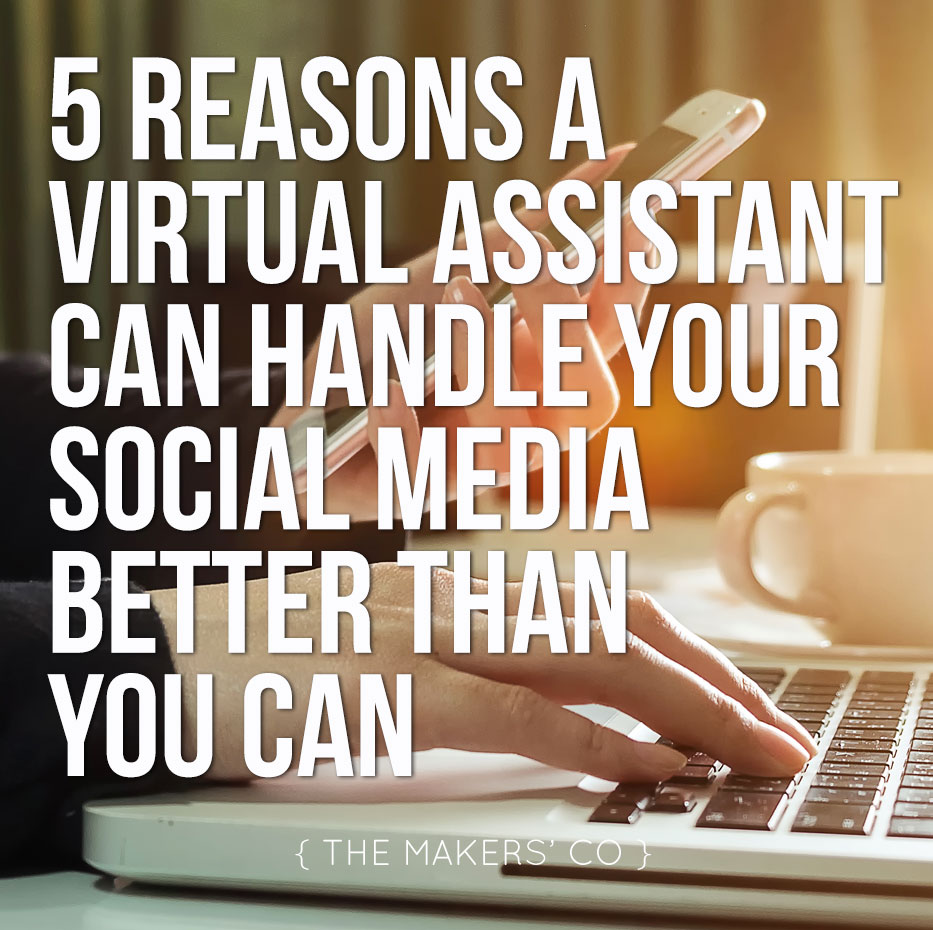 a Virtual Assistant can handle your social media