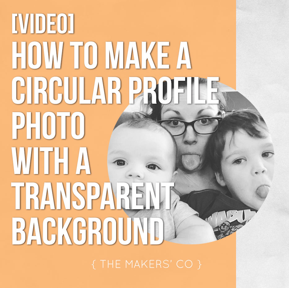 Create a circular profile photo with transparent background • The