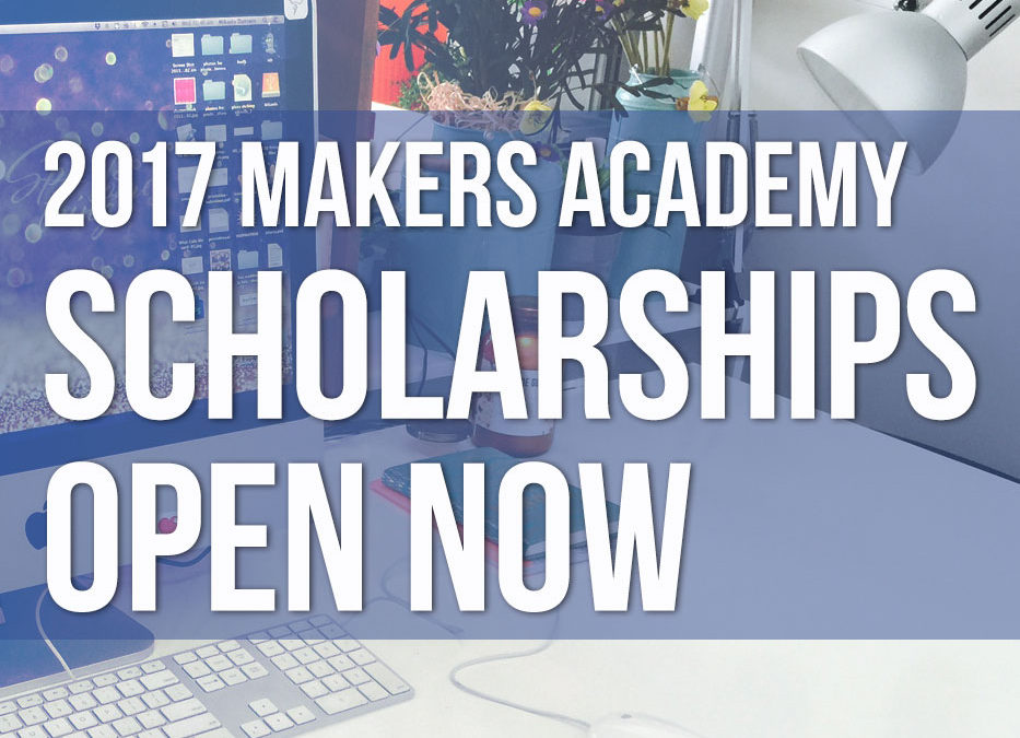 2017 Makers Academy Scholarships – applications open now