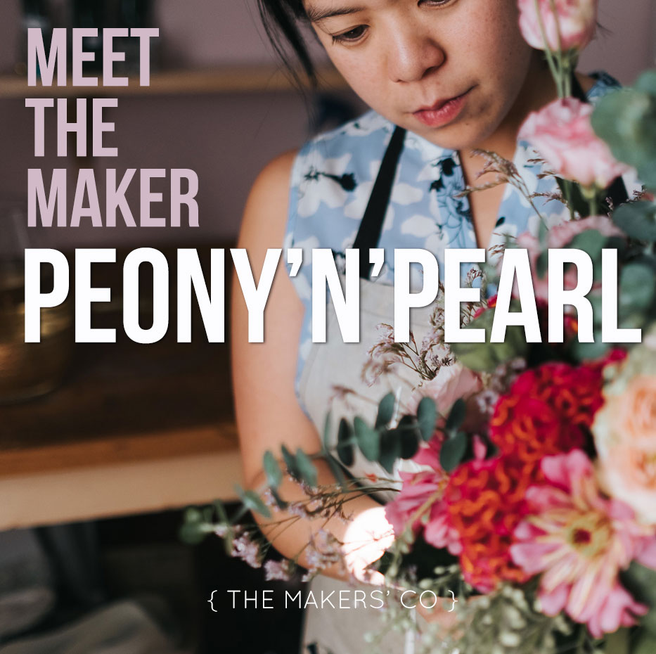 Peony 'n' Pearl meet the maker