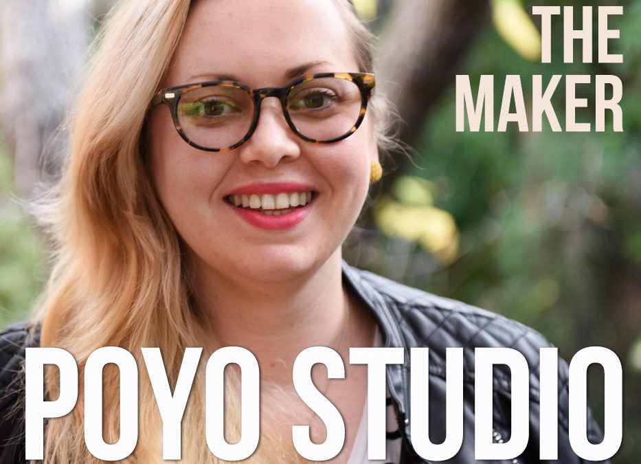 Meet the Maker : Poyo Studio