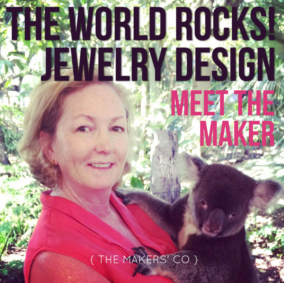 Meet The Maker - The World Rocks! Jewellery Design