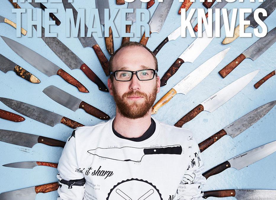 Meet the Maker- Cut Throat Knives