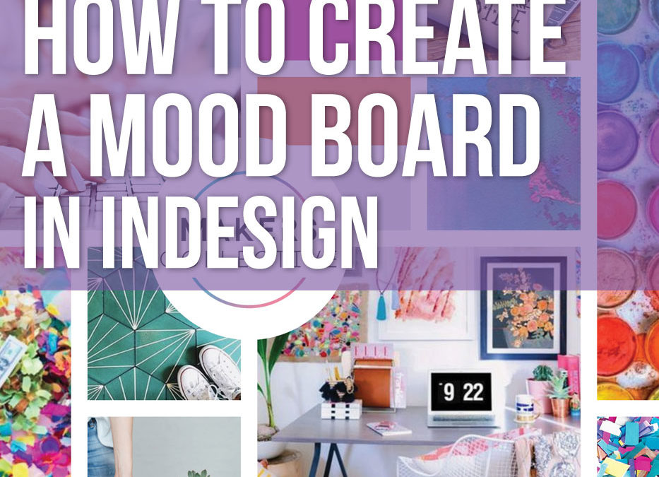 How to create a mood board in InDesign
