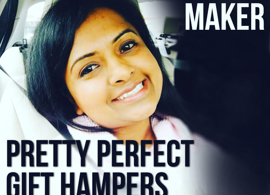 Meet the Maker Prathemaa – Pretty Perfect Gift Hampers