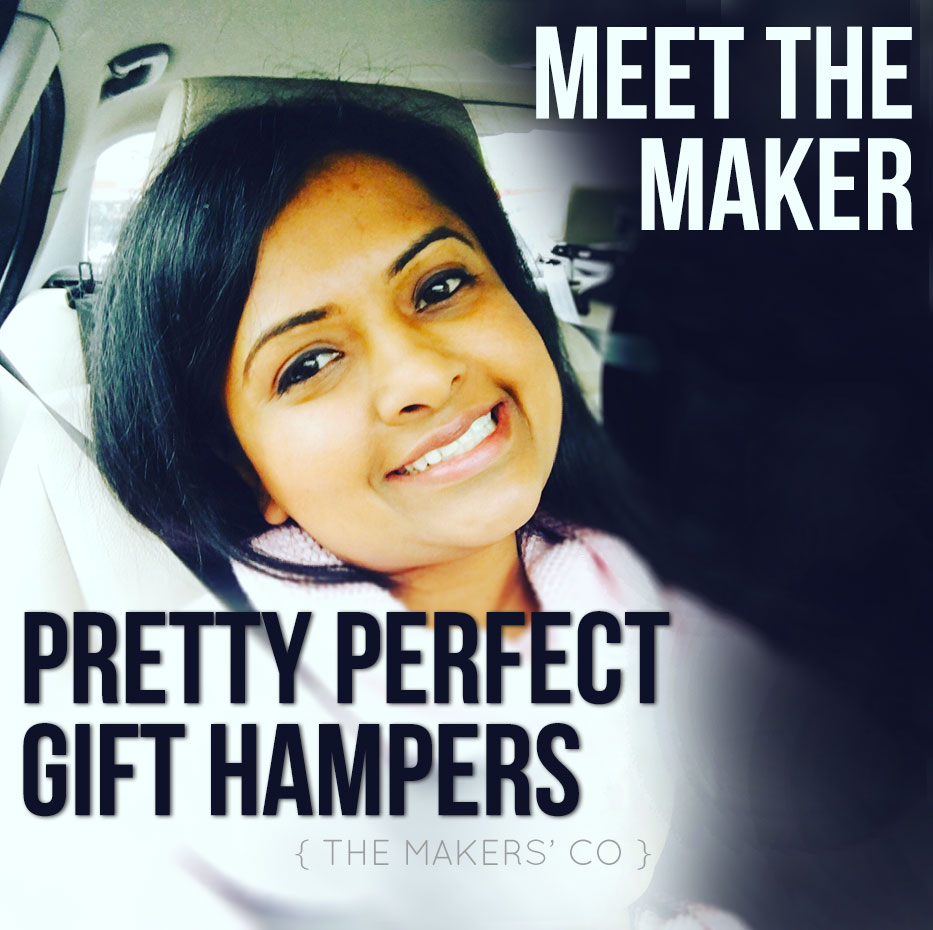 meet the maker Pretty perfect gift hampers