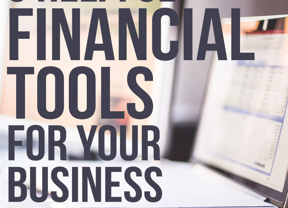 5 Helpful Financial Tools For Your Business