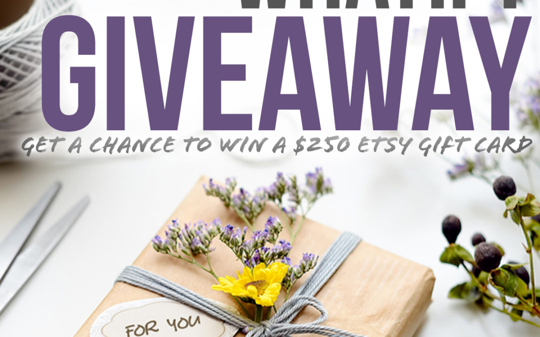 [GIVEAWAY] $250US Etsy Gift Card
