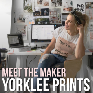 Meet the Maker Yorklee Prints