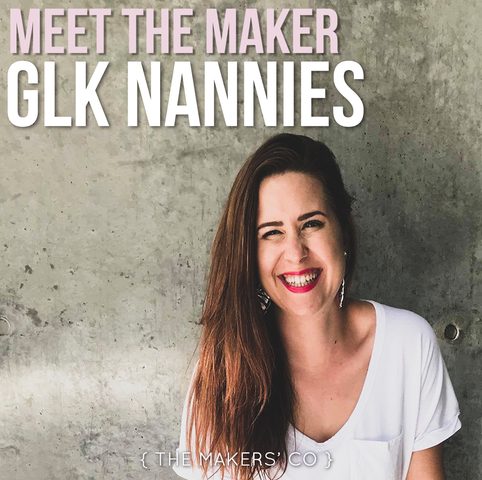 Meet the maker GLK nannies