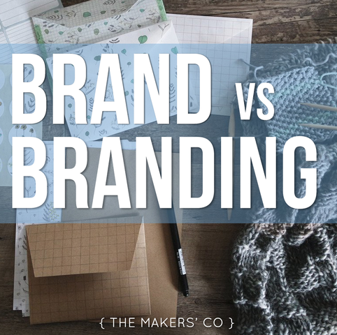 MAKERS TV Ep 16: BRAND vs BRANDING for your small business