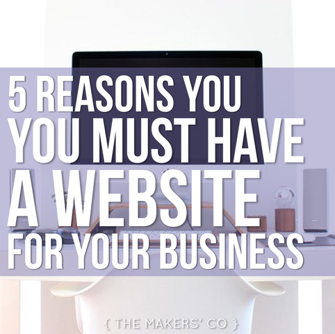 MAKERS TV Ep 006: Five reasons you MUST have a website for your business