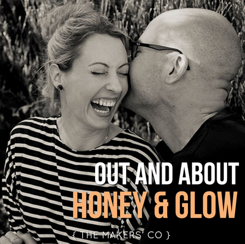 MAKERS TV Ep 31: Out and About with Honey & Glow