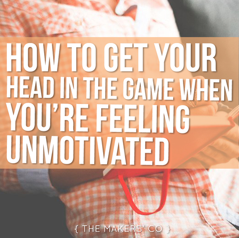 Makers TV EP 39: How to get your head in the game when you're feeling unmotivated