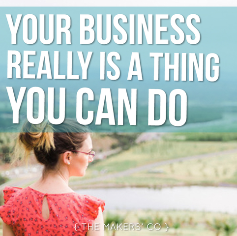 Makers TV Ep: 36 Your business really is a thing you can do