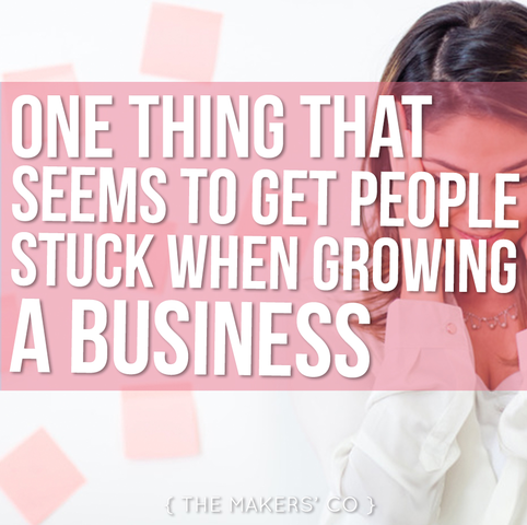 Makers TV EP 40: One thing that seems to get people stuck when growing a business